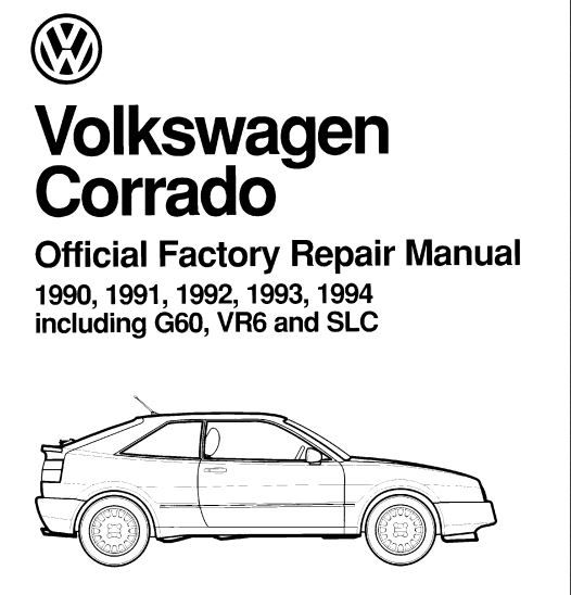 New Post Pdf Online Volkswagen Corrado 1990 1994 Including G60 Vr6 And Slc Official Factory Repair Manual Has Been P Repair Manuals Volkswagen Vw Corrado