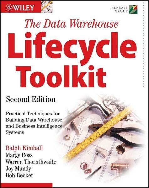 The Data Warehouse Lifecycle Toolkit Von Ralph Kimball Ebook In 2021 Bucher