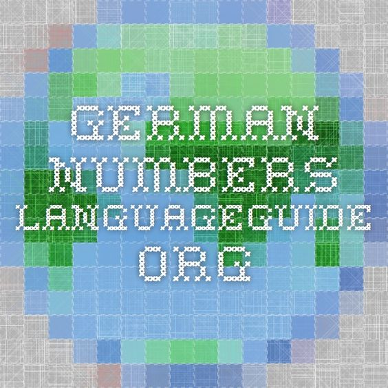 German Numbers - LanguageGuide.org