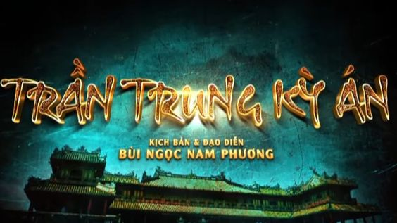 Trần Trung Kỳ Án Full Tập Lồng tiếng - Việt Nam