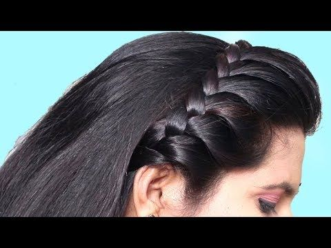 New Hairstyle For Party Wedding Function Hair Style Girl 3 Easy Hairstyles In 2020 Braided Hairstyles Easy Hairstyles For Long Hair Easy And Beautiful Hairstyles