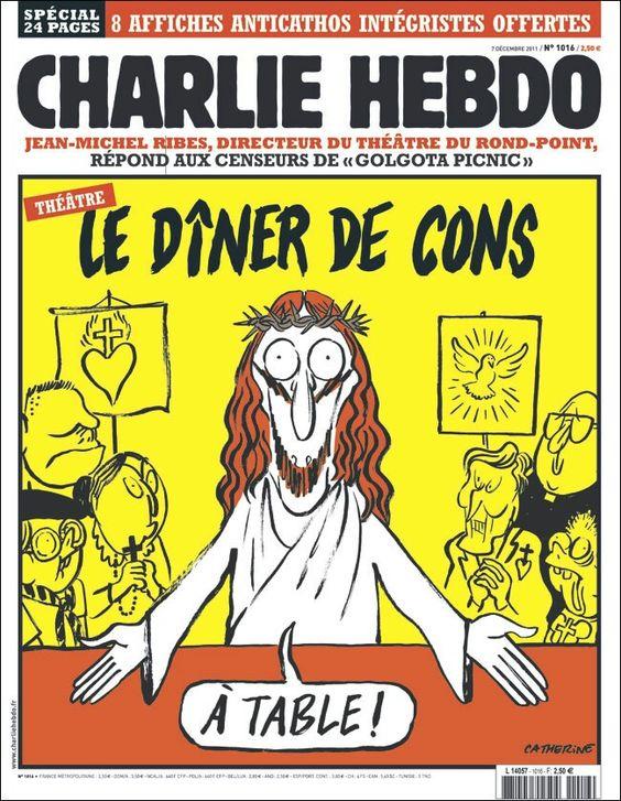 La Cène, un diner de cons. Jésus qui dit _A table_. Couverture Charlie Hebdo