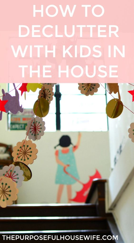 How To Declutter Your Home With Kids In The House Kid