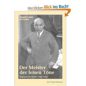 Magali L. Nieradka (Autor): Der Meister der leisen Töne. Biographie des Dichters Franz Hessel [Taschenbuch]