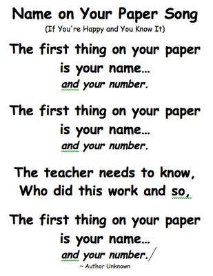 song to help students remember to put their name on their paper