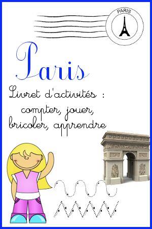 livret d'activités sur Paris niveau maternelle, pour découvrir les monuments, quelques artistes tout en s'amusant.