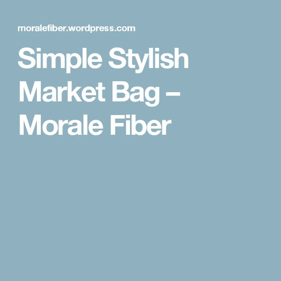 Simple Stylish Market Bag – Morale Fiber