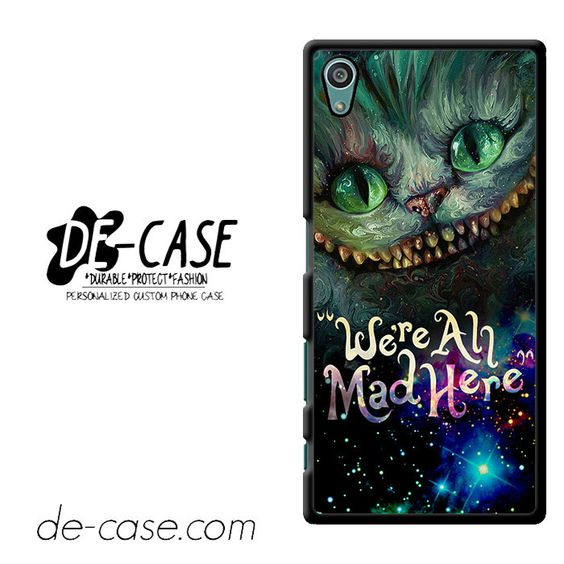 Cheshire Cats Alice In Wonderland Were All Mad Here Oc DEAL-2517 Sony Phonecase Cover For Xperia Z5