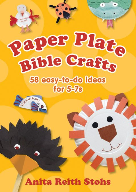 Paper plate bible crafts 58 easy to do ideas for 5 7s for Easy sunday school crafts