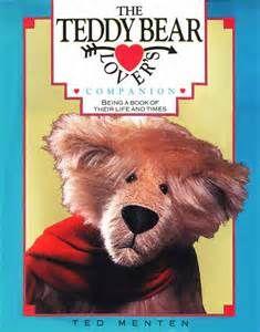 ted menten - The Teddy Bear Lover's Companion
