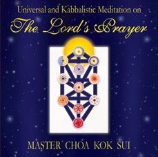 Universal Kaballistic Meditation on the Lord's Prayer - Meditation on the Lord's Prayer is a non-sectarian universal spiritual meditation guided by Grand Master Choa Kok Sui, an internationally know author, lecturer and spiritual teacher. The essence of the meditation is based on the correlation of the phrases of The Lord's Prayer with the eleven major energy centers (called chakras in Sanskrit and sephiroths in the Kabbalah Tree of Life) that function as entry points to certain levels of…