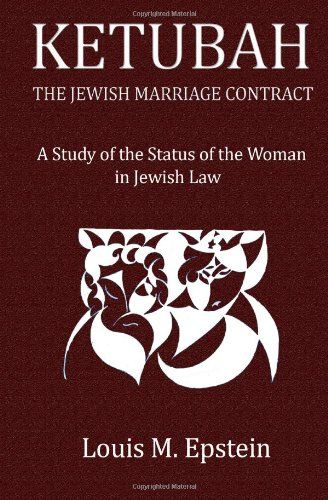 Ketubah the Jewish Marriage Contract A Study « LibraryUserGroup - marriage contract
