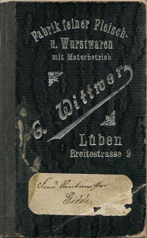 Kontobuch von Fleischermeister G. Wittwer - Rezeptbüchlein von Frau Rentmeister Gidde