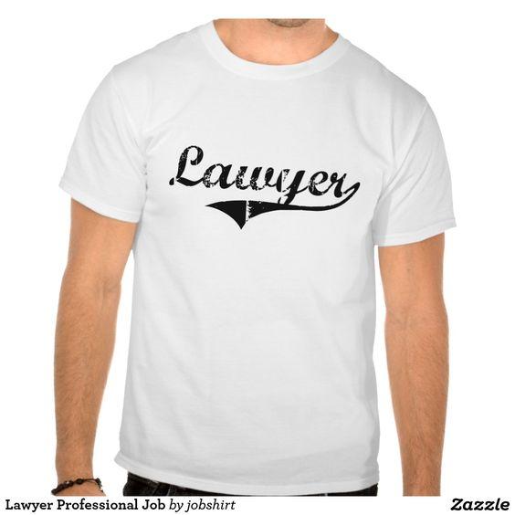 Lawyer Professional Job T-shirts