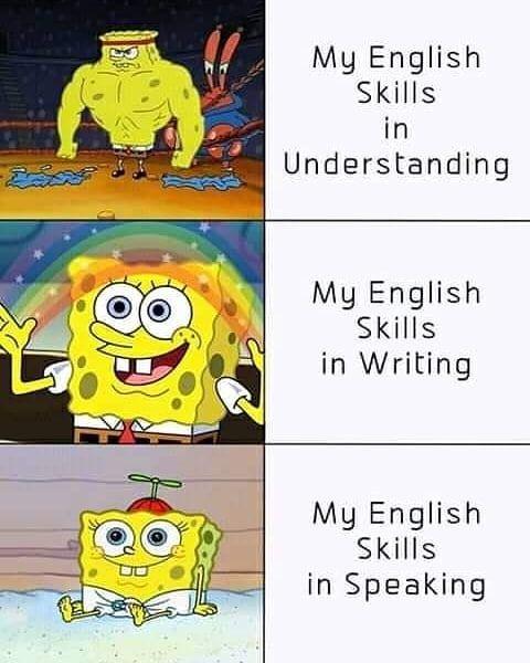 Improve All Of Your English Skills With Myhomelyteacher Learning Learningenglish Bogota School Funny Spongebob Memes Spongebob Memes Funny