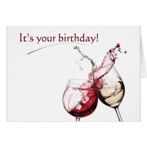 Wine And Birthday Wishes Card Zazzle Com In 2021 Happy Birthday Wine Happy Birthday Wishes For Her Birthday Wishes Cards