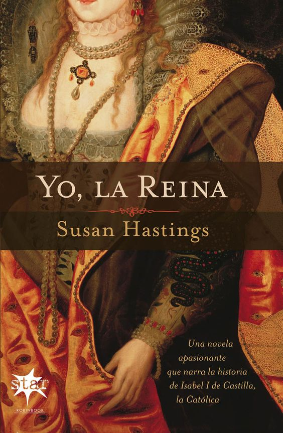 La agitada vida de la mujer que hizo posible el viaje de colón |  Una novela apasionante que narra la historia de isabel i de castilla, la católica