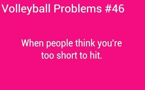 Then I Get A Kill In Practice And Everyone Gives Me A Shocked Look And I Just Smile Back Volleyball Problems Volleyball