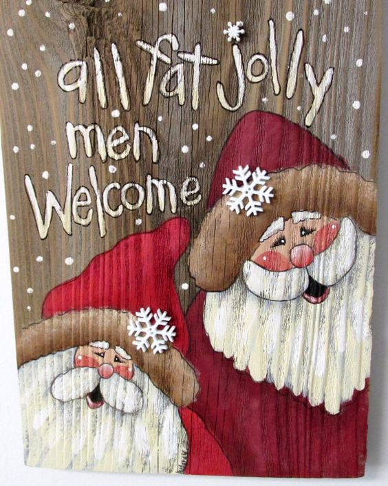 All Fat Jolly Men Welcome Sign Hand Painted On Reclaimed