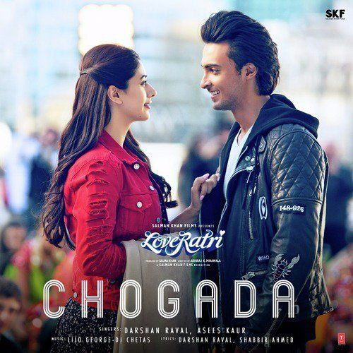 Chogada Lyrics Loveratri Darshan Raval Dj Chetas Garba Songs Songs Mp3 Song