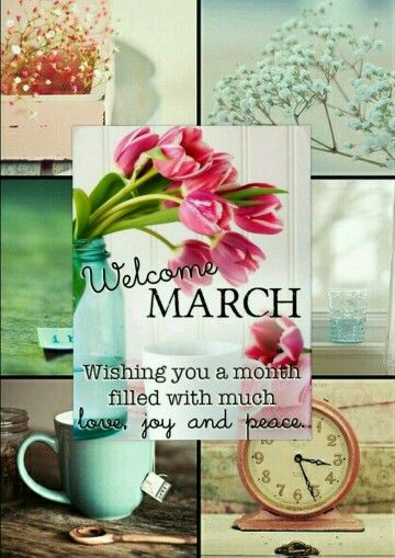 .Welcome March! Wishing you a month filled with much joy ...     #blessing