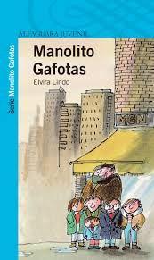 Manolito Gafotas. Elvira Lindo. 1r ESO B