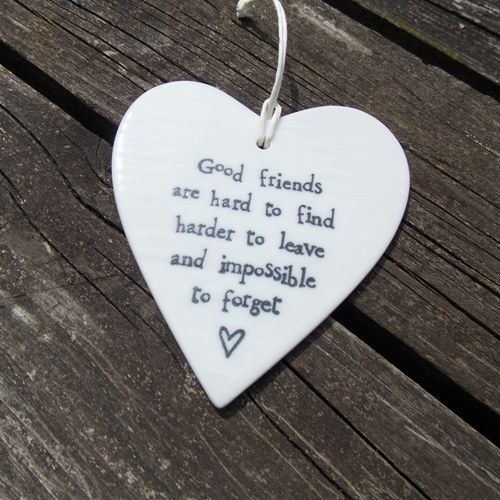Good friends are hard to find....- East of India porcelain heart with message