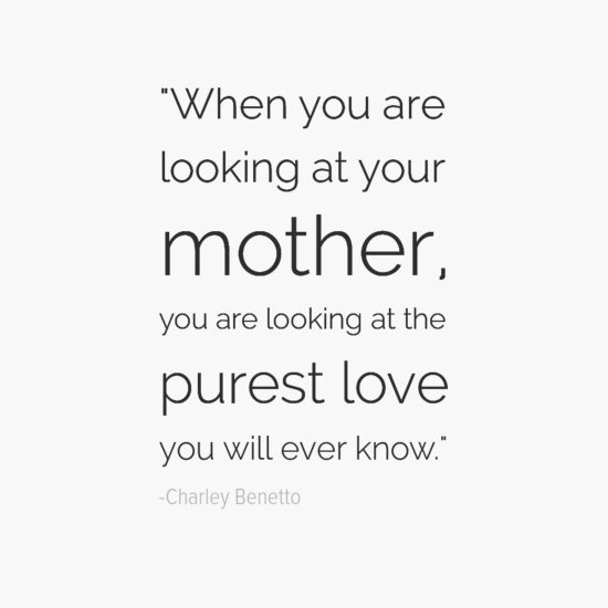 35 Mother's Day Quotes That Prove Your Mom Is A Superhero