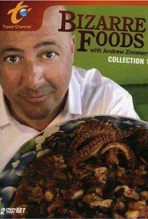 Andrew Zimmern: Bizarre Foods