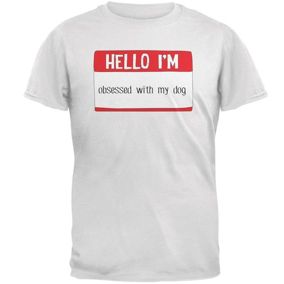 Halloween Hello I'm Obsessed With My Dog Mens T Shirt