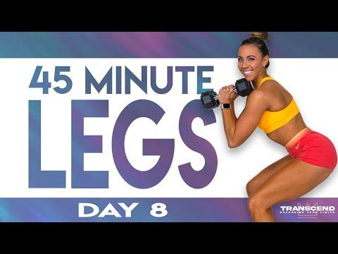 45 Minute Legs Workout Transcend Day 8 Youtube 45 Minute Workout Leg And Ab Workout Crossfit Leg Workout