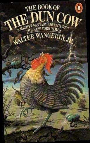 Ebook Pdf Epub Download The Book Of The Dun Cow By Walter Wangerin Jr Walter Wangerin Fantasy Books Books