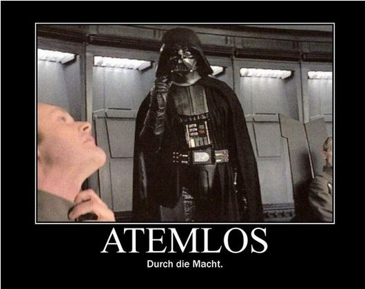 Meme In German Atemlos Durch Die Macht Krieg Der Sterne Memes Krieg Der Sterne Lustig Star Wars Lustig