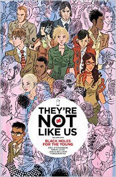 Amazon.com: They're Not Like Us Volume 1: Black Holes for the Young (Theyre Not Like Us Tp) (9781632153142): Eric Stephenson, Simon Gane: Books