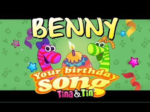 Tina Tin Happy Birthday Benny Personalized Songs For Kids