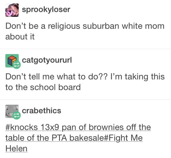 "Irritates me that ""religious"" was uses as an insult here... But ""fight me Helen"" was funny so"