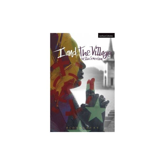 I and the Village ( Modern Plays) (Paperback)