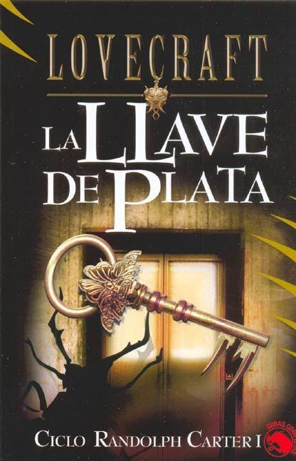 La llave de plata   de H.P. Lovecraft    9f32ccc9f17a76befd946a5f5453c0da