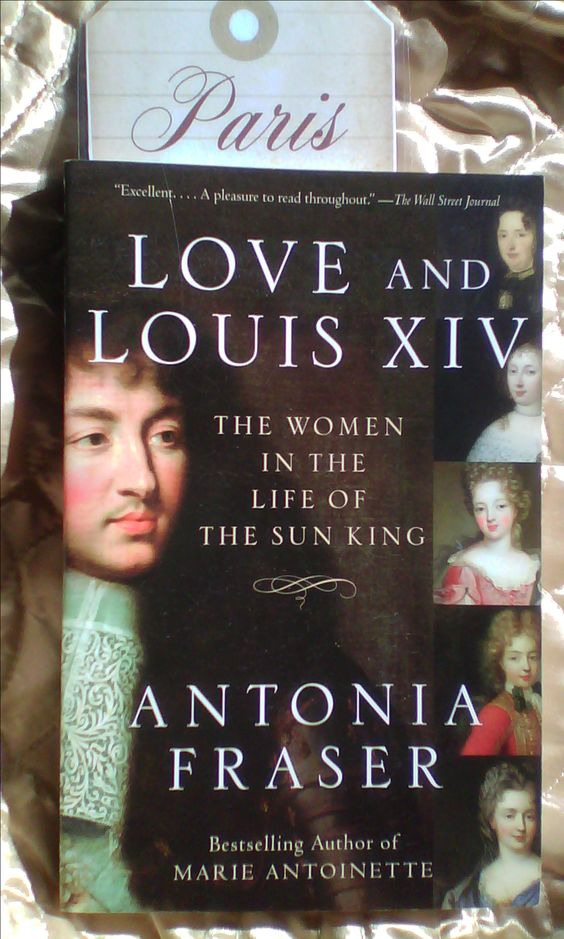 Image result for Love and Louis XIV by Antonia Fraser