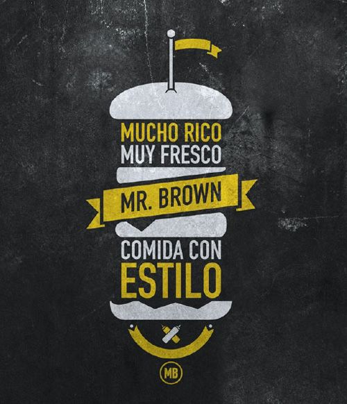 """Even though this design is in spanish, it is clear that this design is an advertisement for food. The designer used the text to help form the image of the sandwich. The text translates to """"very rich, very fresh, food with style,"""" and the design's execution definitely contributes to its individual style."""
