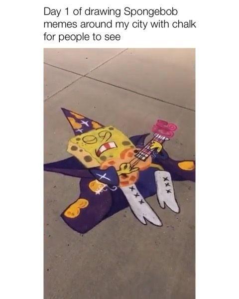 Memes Storytimes On Instagram Who Else Loves Spongebob Follow Me Theifed For More Credit And Consent Chestnutcow Chalk Fun Art Memes Chalk Art
