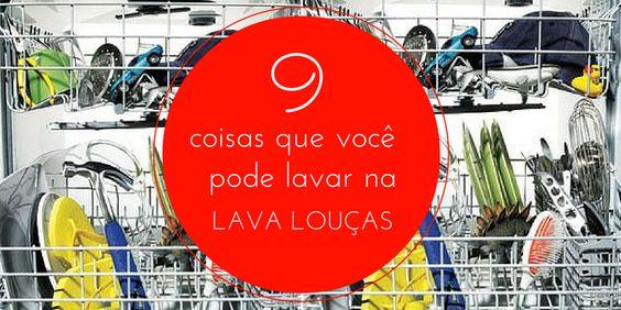 09 coisas que você pode lavar na lava louças :http://blogchegadebagunca.com.br/coisas-que-voce-pode-lavar-na-lava-loucas/
