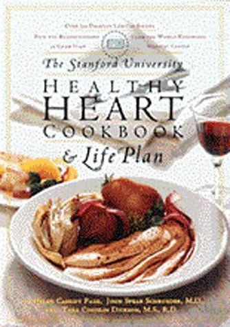 The Stanford University Healthy Heart Cookbook and Life Plan by Helen Cassidy Page, http://www.amazon.com/dp/0811817504/ref=cm_sw_r_pi_dp_plZwrb1VJTV23