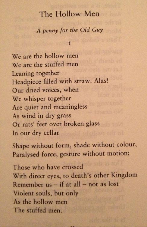 Ts Eliot Poems | The Hollow Men T.S Eliot | TS Eliot | Pinterest ...