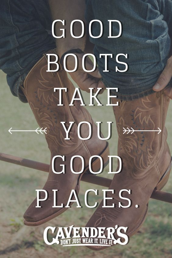 Here's to your boots taking you somewhere good! #Cavenders ...