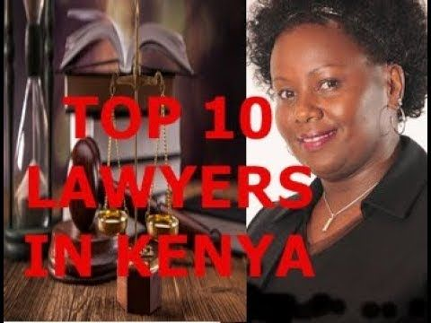 Top 10 Lawyers In Kenya Youtube Avocats Africanlawyers