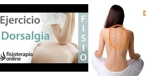 Ejercicios indicados para la dorsalgia o dolor interescapular
