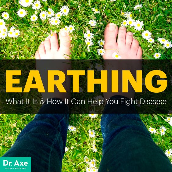 Earthing: 5 Ways It Can Help You Fight Disease