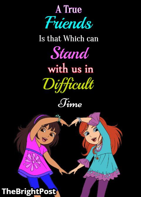A True Friends Is That Which Can Stand With Us In Difficult Time