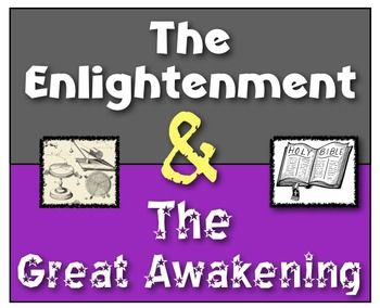 essay on the enlightenment and great awakening Essay 3 apush study play essay question impact of: slavery, enlightenment, great awakening thesis institutions like slavery and movements like the enlightenment and the great awakening had immense impacts on the social, political.